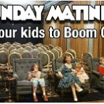Bring your kids to boom chicago